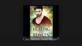 'Healing the Broken' Book Trailer