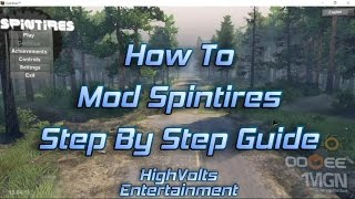 Spintires - How to Install Mods - Step by Step Guide & Tips