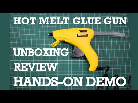 Hot Melt Glue Gun – Unboxing, Review & Demo