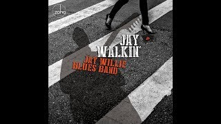 Jay Willie Blues Band New Release