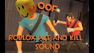 """How To Install Roblox """"oof"""" Hit And Kill Sounds For Tf2"""