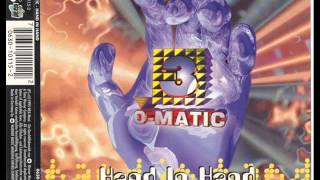 3-o-Matic - Hand in Hand (raving hands mix)
