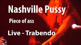 Nashville Pussy - Piece of Ass (Live Trabendo, 10.12.2002)