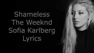 Shameless   The Weeknd   Sofia Karlberg   Lyrics