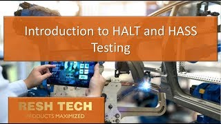 Introduction to HALT and HASS Testing