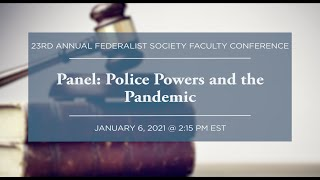 Click to play: Panel: Police Powers and the Pandemic