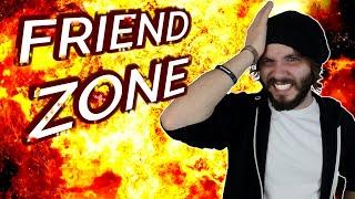 FRIENDZONE - Kein Entkommen?!? | WTF Why?!?