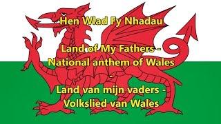 Volkslied van Wales - National anthem of Wales (WLS/EN/NL tekst)