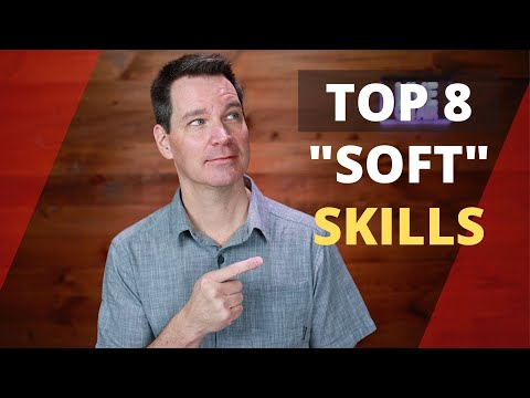 What Are Soft Skills? Top 8
