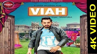 New Punjabi Songs 2017  Viah  Singapuria  Full Video  Latest Punjabi Songs 2017  4K
