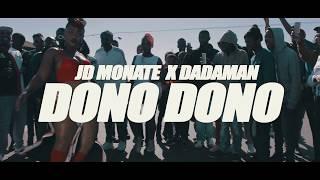 JD Monate X Dadaman   Dono Dono Official Video