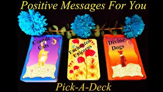 Positive Messages For You ~ Pick A Deck