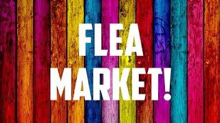 Flea Market Booth Tour.  😁