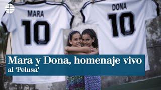 Mara y Dona, las gemelas argentinas cuyos nombres homenajean al 'Pelusa'