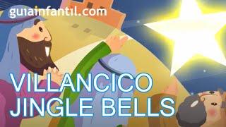 Jingle Bells, Navidad, Navidad. Villancico en español
