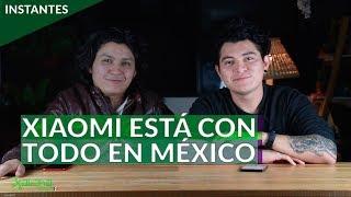 #XIAOMI pisa fuerte en MÉXICO: 5 NUEVOS #smartphones y su primera TIENDA OFICIAL