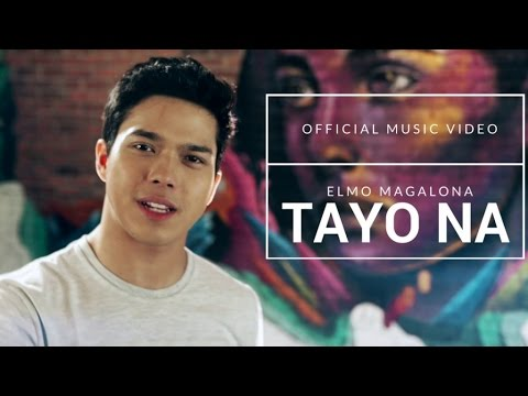 Elmo Magalona - Tayo Na (Official Music Video)