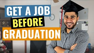 Graduate Students Job Hacks - How to Get a Job Before Graduation