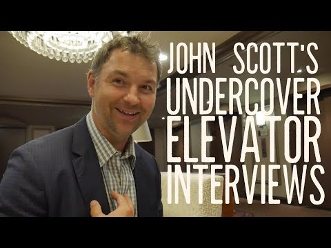 John Scott's Undercover Elevator Interviews