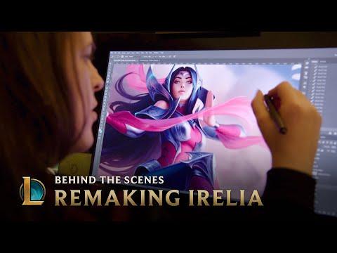 Remaking Irelia - Behind the Scenes