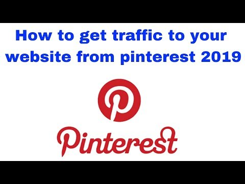 How to get traffic to your website from pinterest 2019