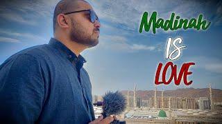 My Experience In Madina Munawara