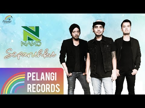 Nano - Separuhku (Official Audio)
