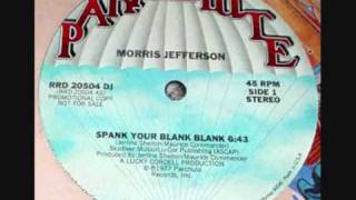 Morris Jefferson Spank Your Blank.wmv