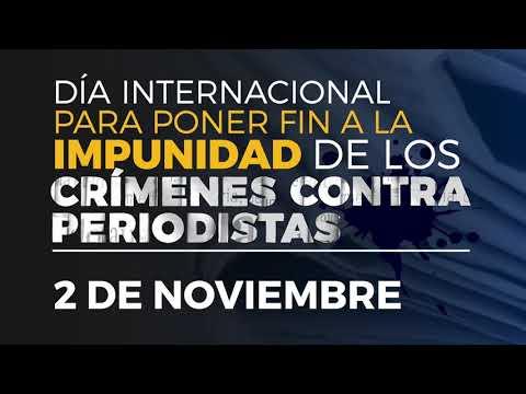 Día Internacional para Poner Fin a la Impunidad de los Crímenes contra Periodistas 2020