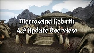Morrowind Modding Showcases - Morrowind Rebirth 4-9 Overview