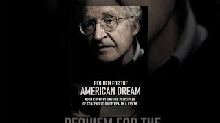 Requiem for the American Dream: – Concentration of Wealth & Power
