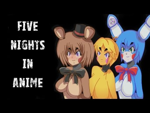 Steam Community Video Five Nights In Anime