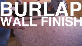 Burlap Wall Finish | Day 92 | The Garden Home Challenge With P. Allen Smith