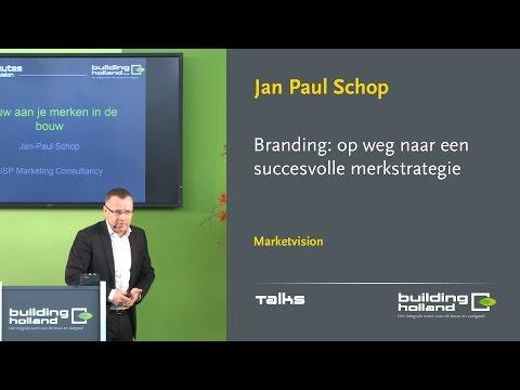 Branding: op weg naar een succesvolle merkstrategie - Jan Paul Schop
