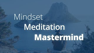 Powerful Success Tools: Meditation, Mastermind, and Mindset | Jack Canfield