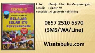 Belajar Islam Itu Menyenangkan   Vinasri W   Penerbit Al Qudwah Publishing