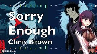 「Nightcore」→ Chris Brown Indigo Album   Sorry Enough