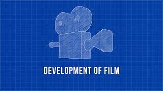 Development Of Film - Short Documentary