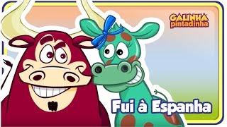 FUI À ESPANHA - Clipe Música Oficial - Galinha Pintadinha DVD 5