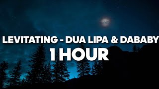 Dua Lipa - Levitating (Ft. DaBaby) 1 HOUR