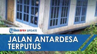 Penghubung Antarkampung di Sukabumi Terputus Akibat Tanah Bergerak, 300 KK Terancam Terisolasi