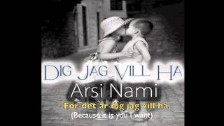 Arsi Nami - Dig Jag Vill Ha (You I Want) [Out on Shiraz Records]