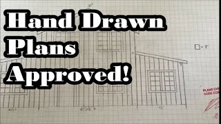 #36 - Hand Drawn House Plans PASSED!!!