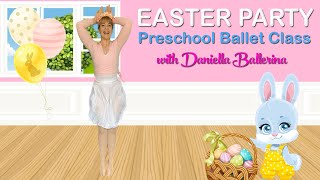 Easter Party Ballet Class