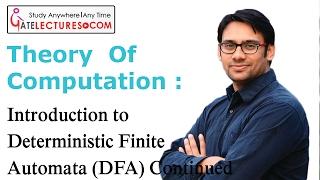 04 Introduction to Deterministic Finite Automata DFA Continued