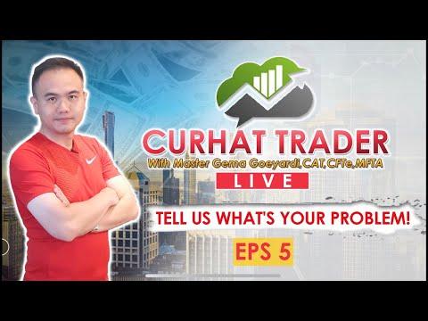 CURHAT TRADER EPS 5 | MASALAH TERBERAT TRADER