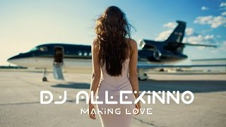 DJ Allexinno   Making Love (Radio Edit)