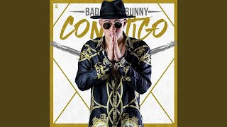 Contigo - Bad Bunny (Video)