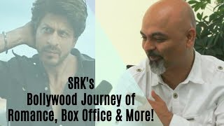 SRK's Bollywood Journey of Romance, Box Office & More!
