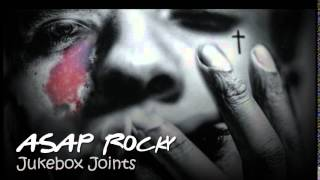 ASAP Rocky-Jukebox Joints feat Kanye West (with Lyrics)